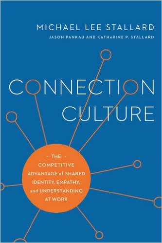 Connection Culture by Mike Stallard